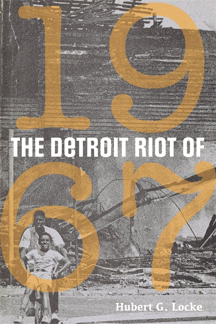 The Detroit Riot of 1967 - Pure Detroit