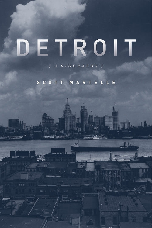 Detroit: A Biography - Pure Detroit