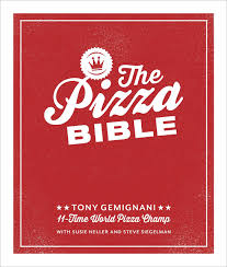 The Pizza Bible: The World's Favorite Pizza Styles, from Neapolitan, Deep-Dish, Wood-Fired, Sicilian, Calzones and Focaccia to New York, New Haven, Detroit, and More - Pure Detroit