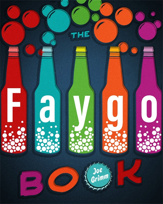 The Faygo Book - Pure Detroit