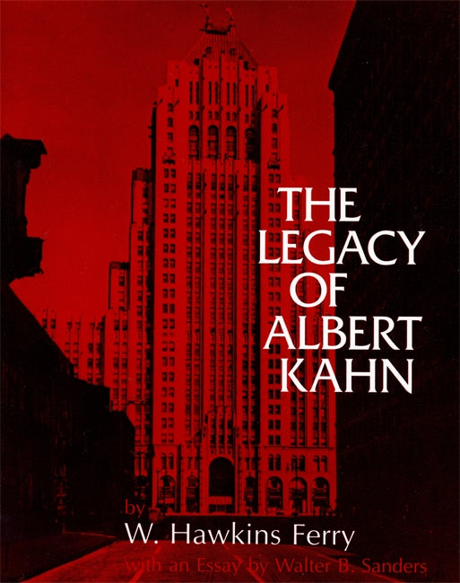 The Legacy of Albert Kahn - Pure Detroit