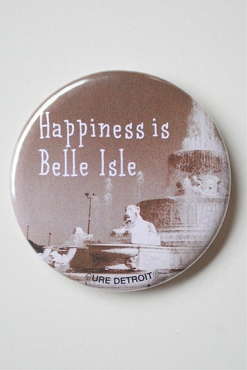 Happiness is Belle Isle Magnet - Pure Detroit
