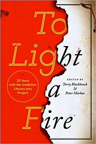 To Light a Fire: 20 Years with the InsideOut Literary Arts Project (Made in Michigan Writers Series) - Pure Detroit