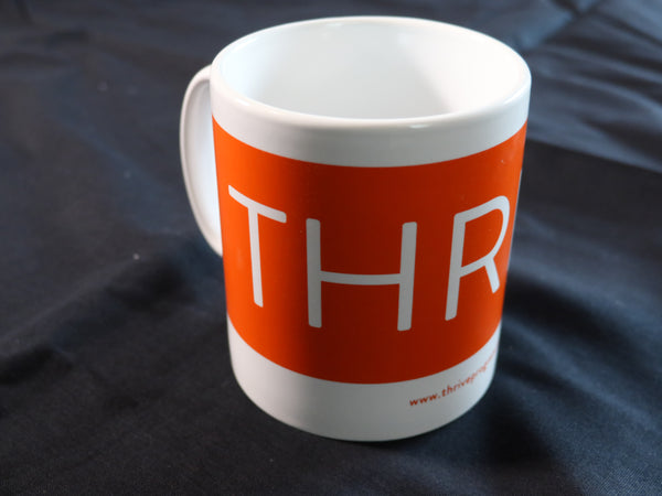 Thrive Mug - CURRENTLY OUT OF STOCK!