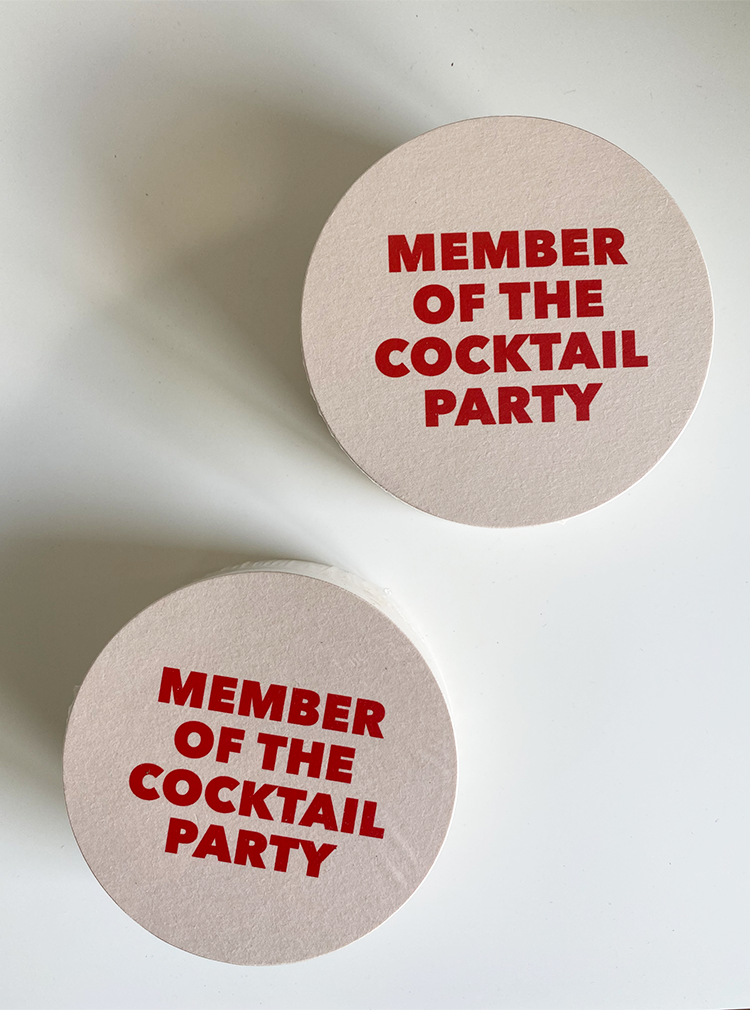 Member of the Cocktail Party Coasters