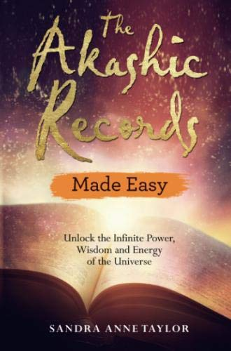 Akashic Records Made Easy by Sandra Taylor