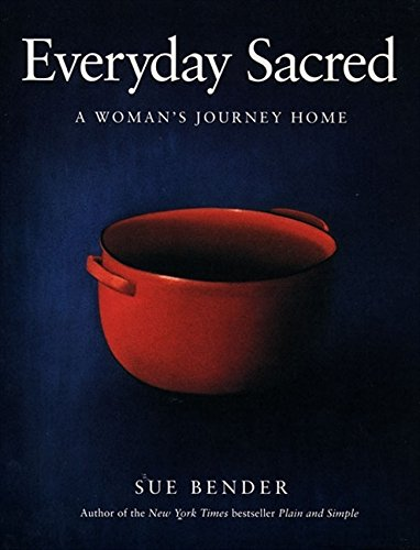 Everyday Sacred by Sue Bender
