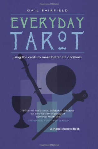 Ultimate Guide to Tarot by Liz Dean