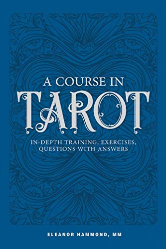 Course in Tarot by Eleanor Hammond