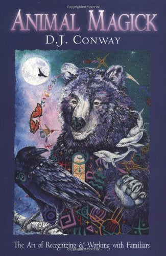 Animal Magick by D.J. Conway