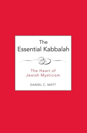 Essential Kabbalah by Daniel Matt