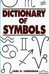 Dictionary of Symbols by Carl G. Liungman