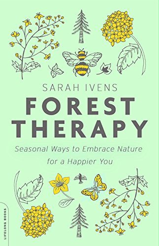Forest Therapy by Sarah Ivens