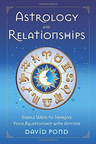 Astrology and Relationships by David Pond
