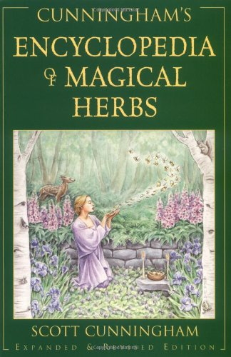 Cunningham's Encyclopedia of Magical Herbs by Scott Cunningham