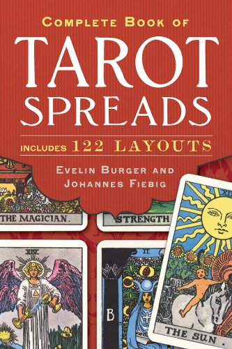 Complete Book of Tarot Spreads by Evelin Burger & Johannes Fiebig