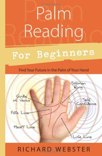 Palm Reading For Beginners by Richard Webster