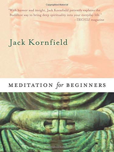 Meditation For Beginners by Jack Kornfield (Includes CD)