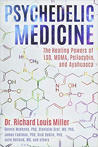 Psychedelic Medicine by Richard Miller