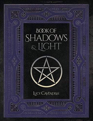 Book of Shadows and Light by Lucy Cavendish