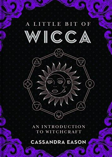 Little Bit Of Wicca by Cassandra Eason