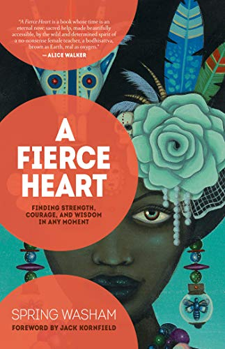 A Fierce Heart by Spring Washam
