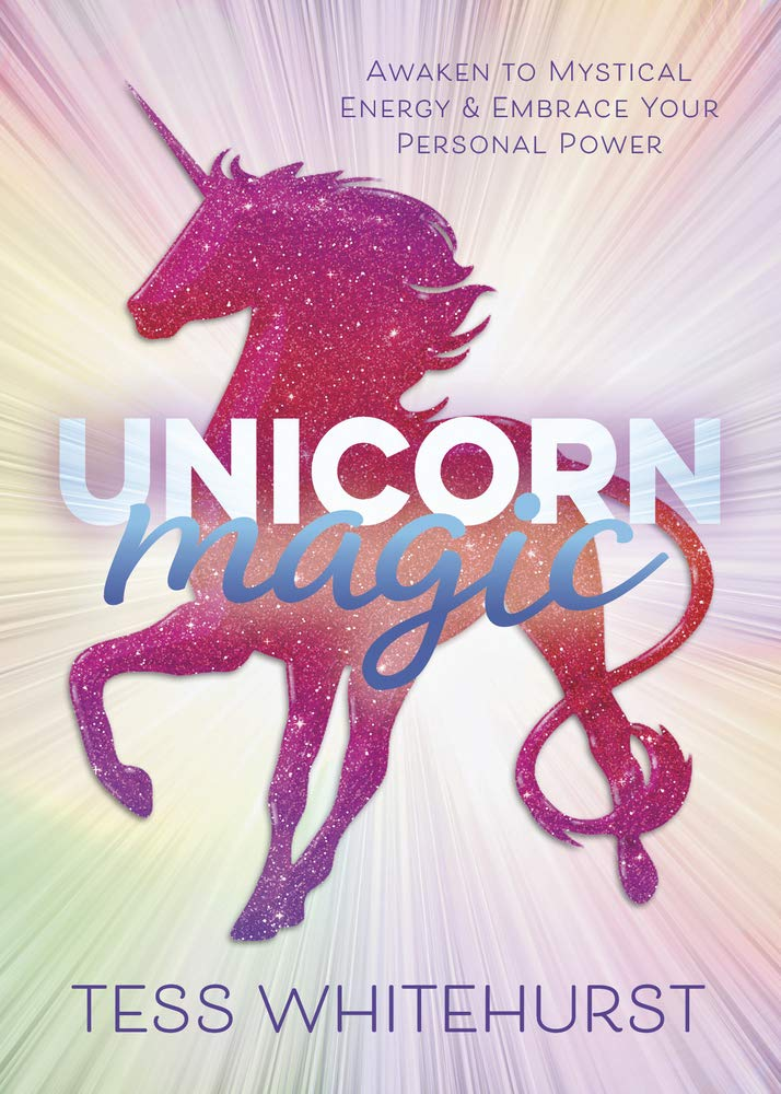 Unicorn Magic by Tess Whitehurst
