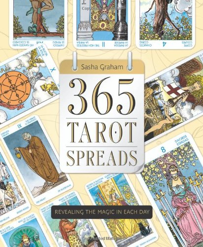 365 Tarot Spreads by Sasha Graham