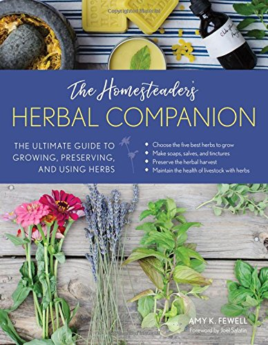 Homesteader's Herbal Companion by Amy Fewell