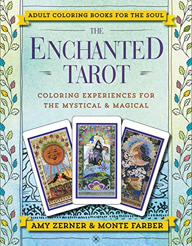 Enchanted Tarot Coloring Book by Monte Farber & Amy Zerner