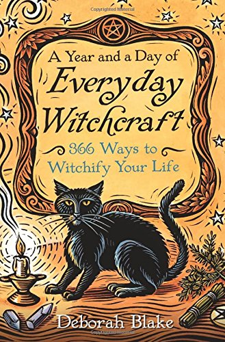 Everyday Witchcraft by Deborah Blake