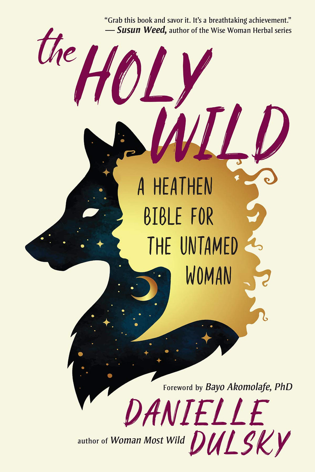 Holy Wild by Danielle Dulsky