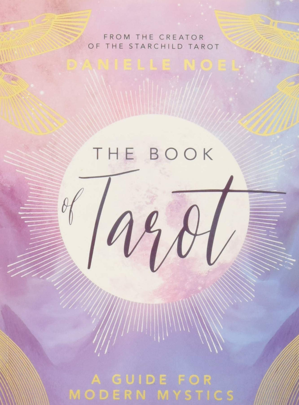 Book of Tarot by Danielle Noel