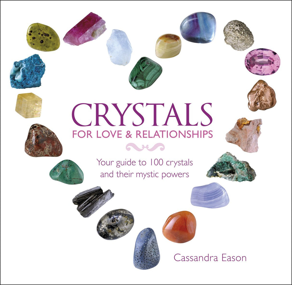 Crystals for Love & Relationships by Cassandra Eason