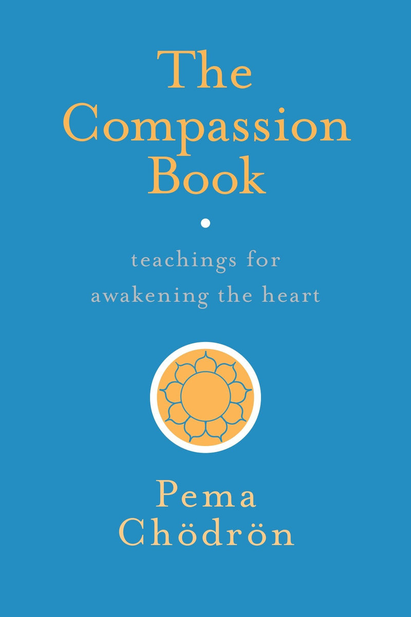 Compassion Book by Pema Chodron