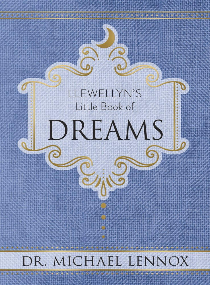 Llewellyn's Little Book of Dreams by Michael Lennox
