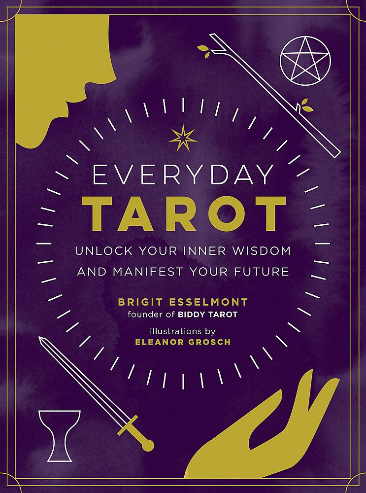 Everyday Tarot by Brigit Esselmont