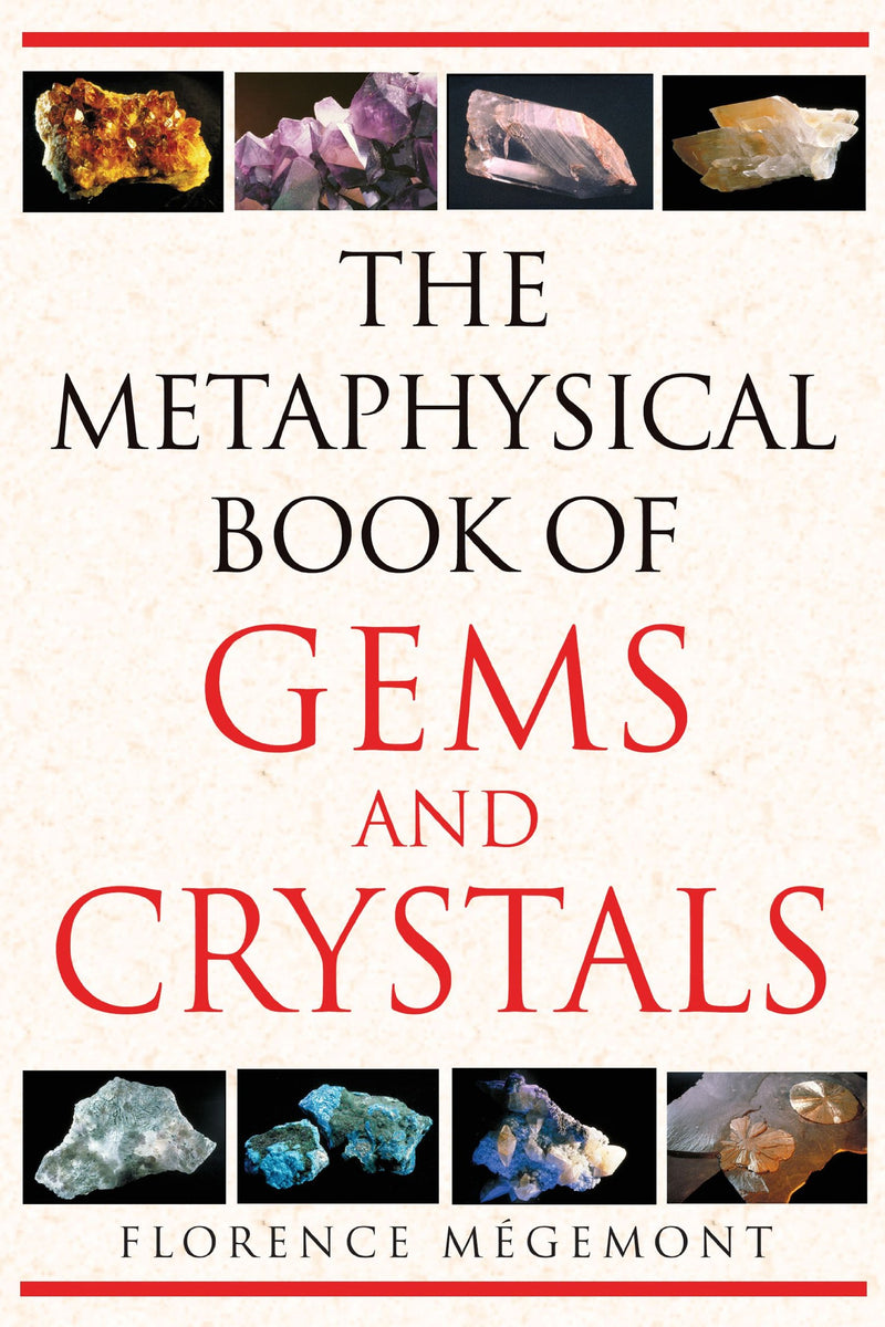 Metaphysical Book of Gems and Crystals by Florence Megemont