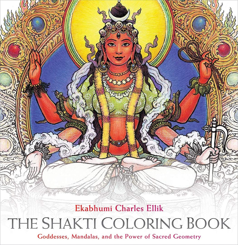 Shakti Coloring Book by Ekabhumi Charles Ellik & Sally Kempton
