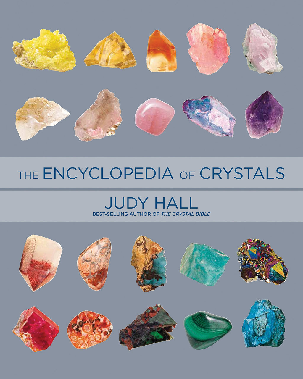 Encyclopedia of Crystals by Judy Hall