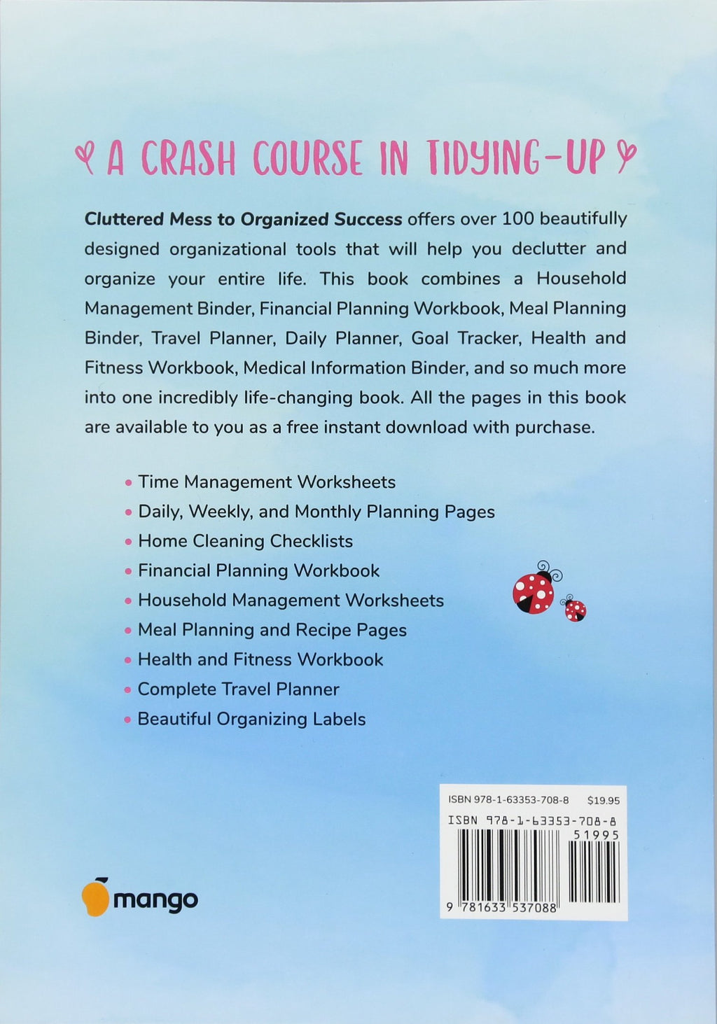 Cluttered Mess to Organized Success Workbook by Cassandra Aarssen