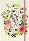 And Though She Be but Little, She is Fierce Journal