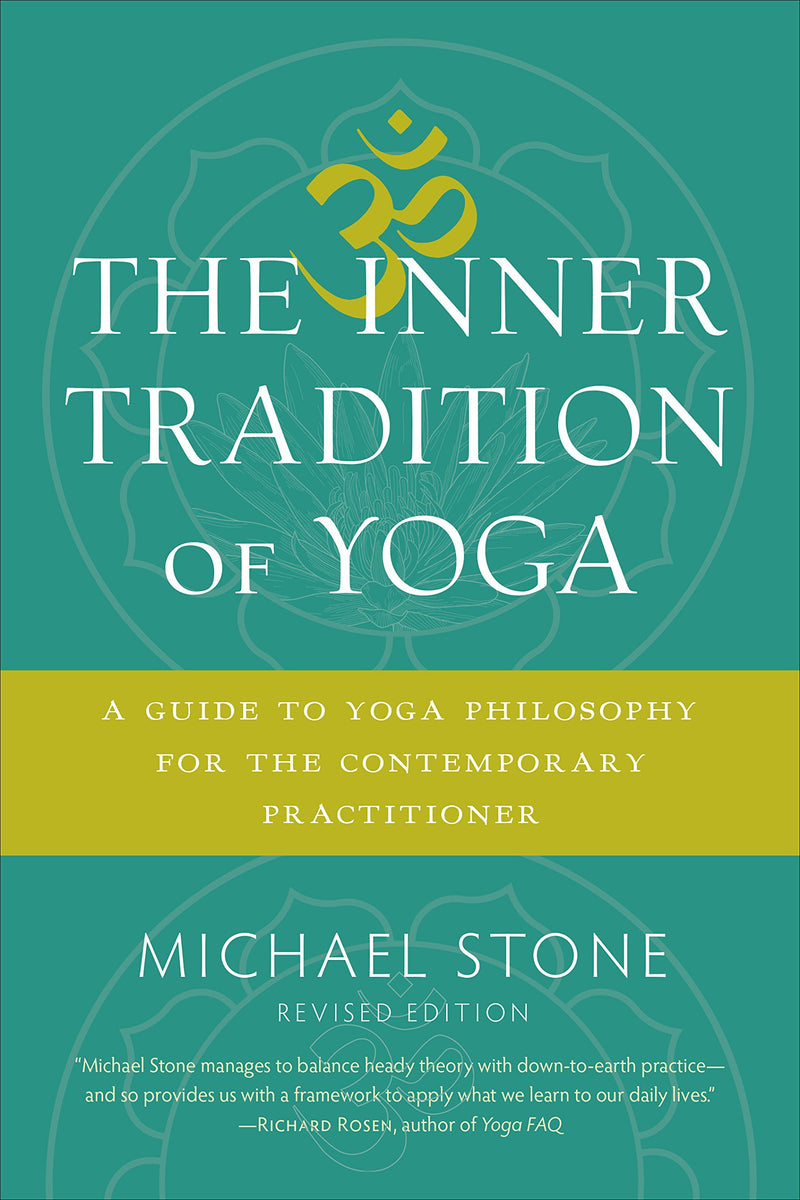 Inner Tradition of Yoga by Michael Stone