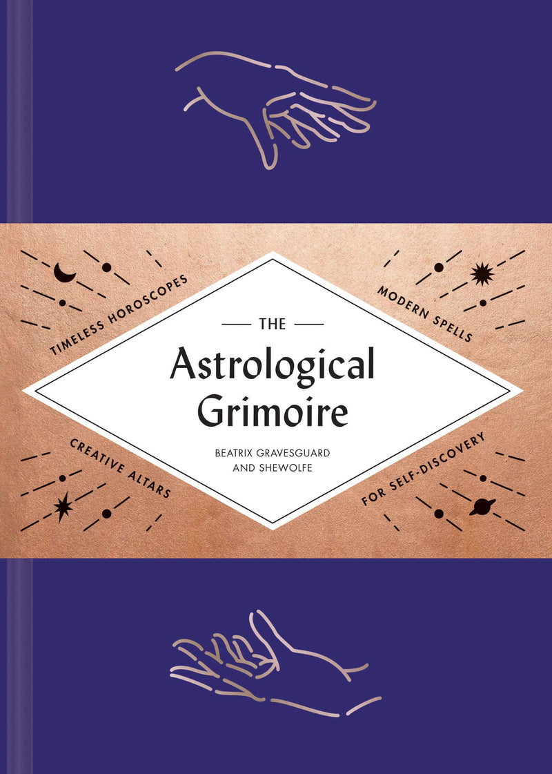 Astrological Grimoire by Shewolfe & Beatrix Gravesguard