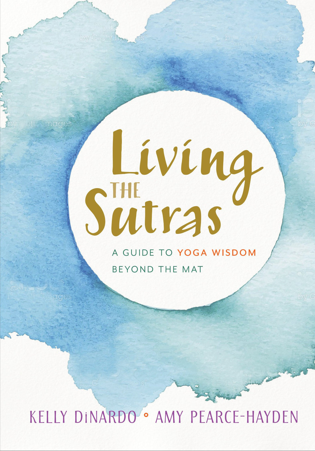 Living the Sutras by Amy Pearce-Hayden & Kelly DiNardo