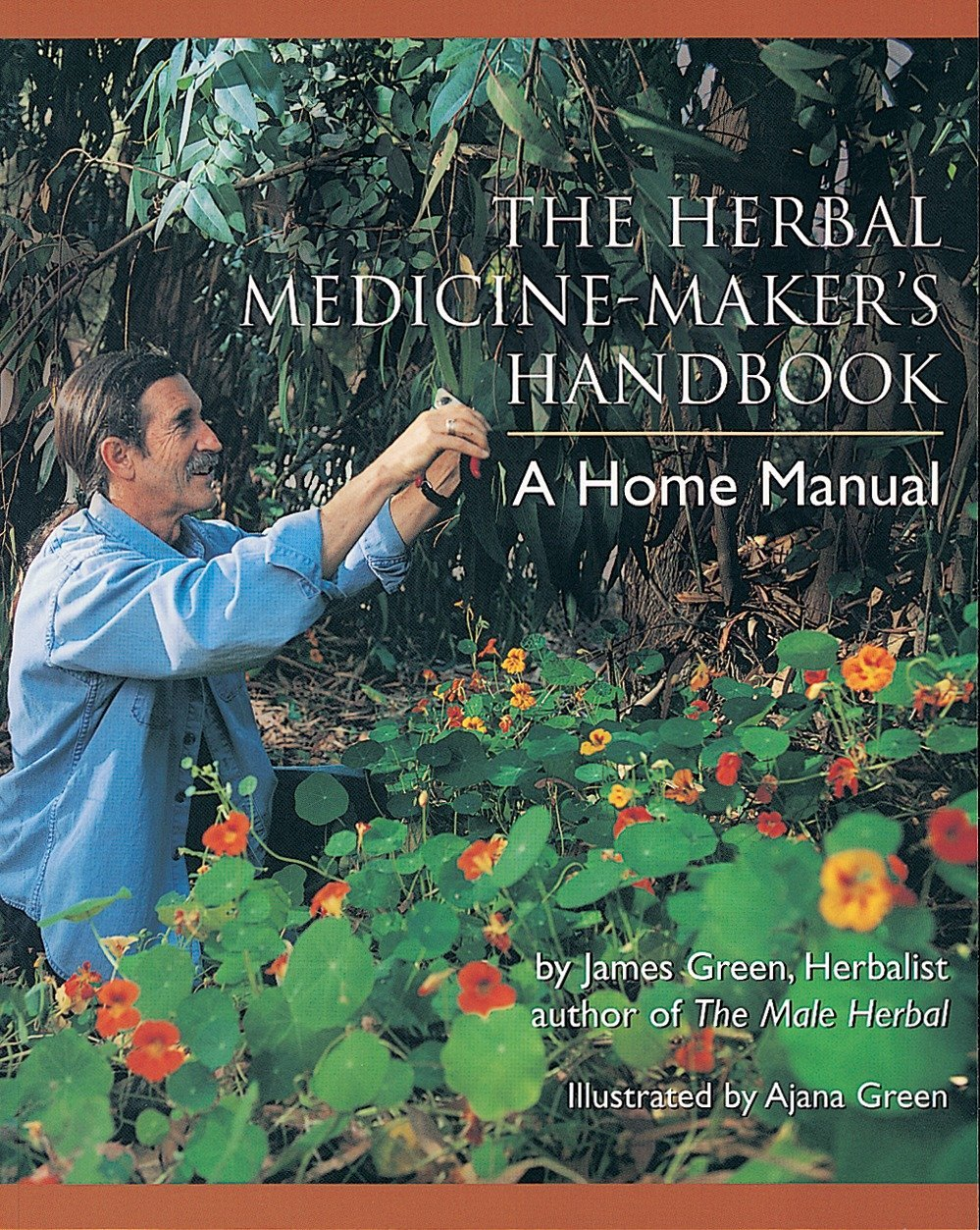 Herbal Medicine Maker's Handbook by James Green