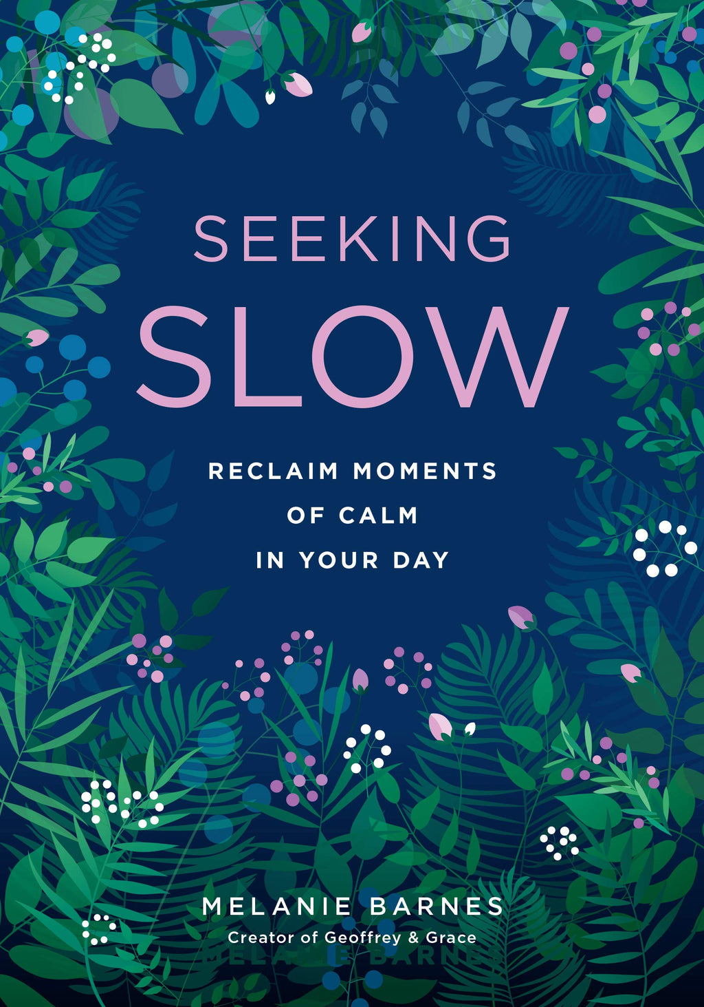 Seeking Slow by Melanie Barnes