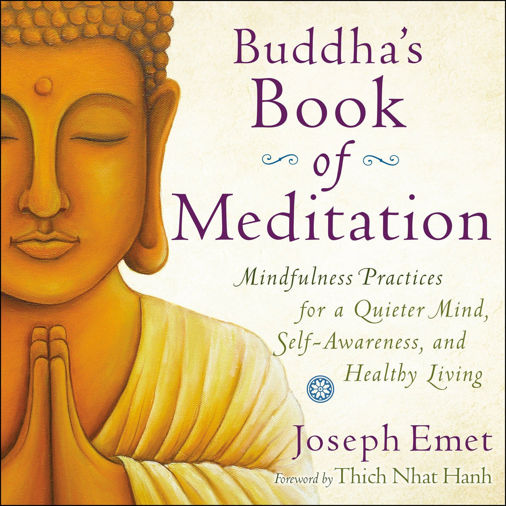 Buddha's Book of Meditation by Joseph Emet
