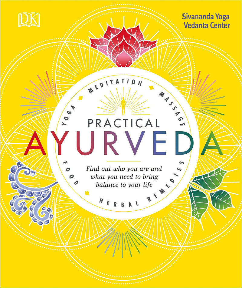 Practical Ayurveda by Sivananda Yoga Vedanta Center