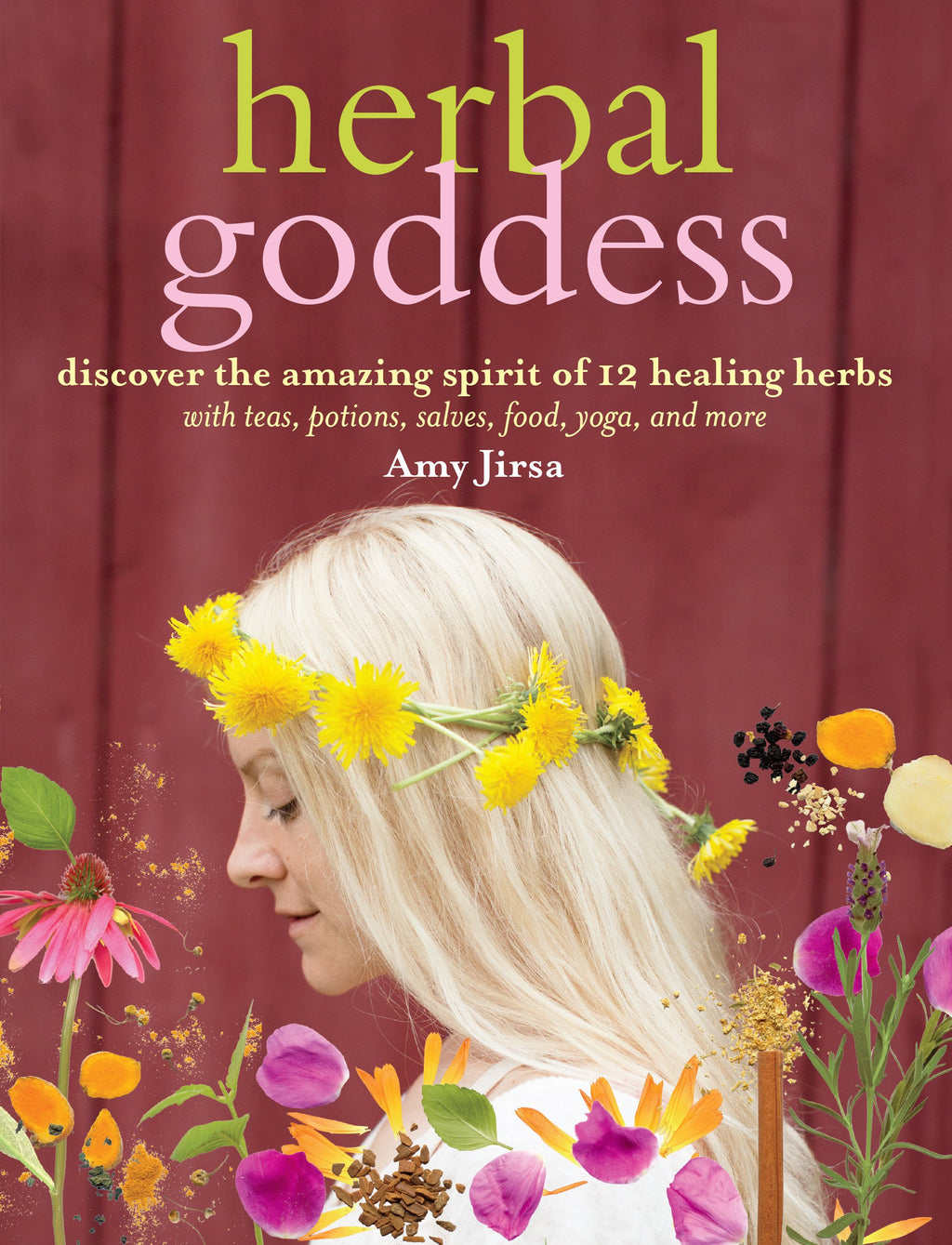 Herbal Goddess by Amy Jirsa